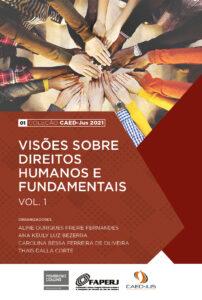 01-CAEDJUS2021-capa-visoes-sobre-direitos-humanos-e-fundamentais-vol1-202x300