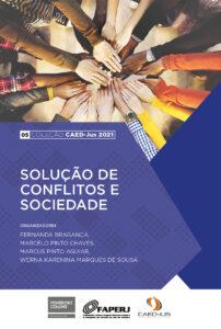 05-CAEDJUS-2021-Solucao-de-conflitos-e-sociedade-202x300