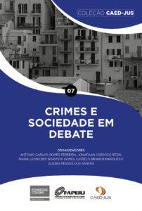 CAPA_07_CRIMES_E_SOCIEDADE_EM_DEBATE-202x300