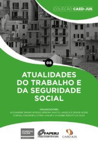 CAPA_08_ATUALIDADES_DO_TRABALHO_E_DA_SEGURIDADE_SOCIAL-202x300