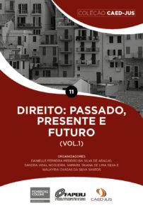 CAPA_11_DIREITO_PASSADO_PRESENTE_E_FUTURO_1-202x300