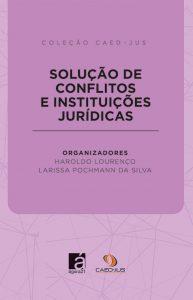 capa-solução-de-conflitos-e-instituições-juridicas-193x300