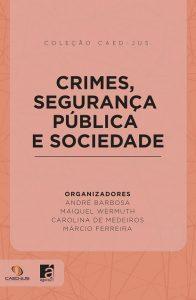 capa_-_crimes_segurança_pública_e_sociedade_-_271017-site-196x300