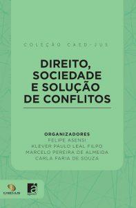 capa_-_direito_sociedade_e_solução_de_conflitos_-_090317-site-197x300